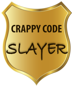 Crappy Code Slayer Badge